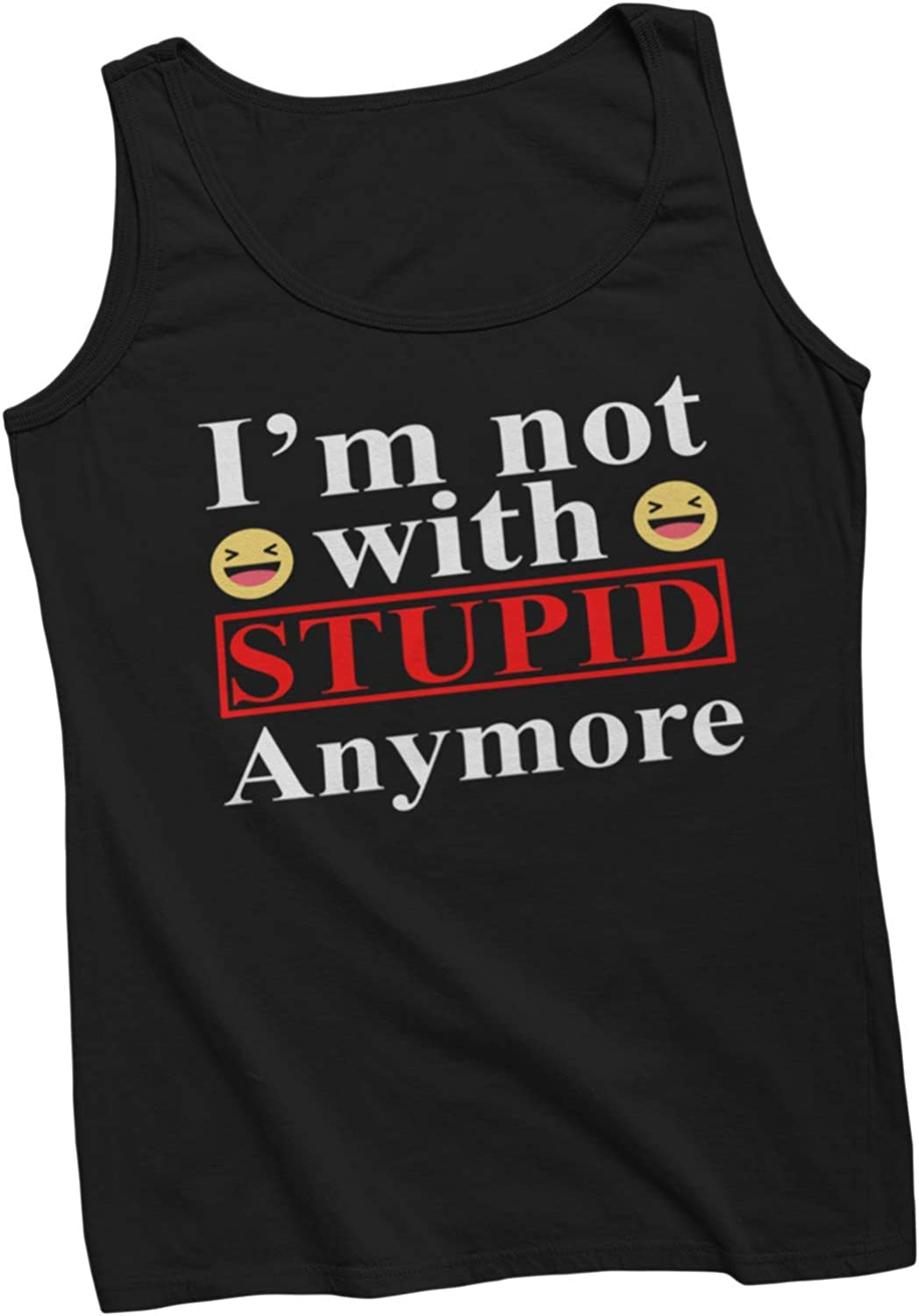 I'm Not with Stupid Anymore Funny Novelty Humor Tank Top Tee T-Shirt