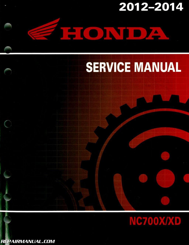 61MGS03 2012-2015 Honda NC700X XD Motorcycle Service Manual: Manufacturer:  Amazon.com: Books