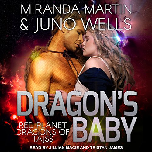 Dragon's Baby: Red Planet Dragons of Tajss, Book 1 by Tantor Audio