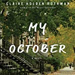 My October | Claire Holden Rothman