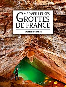 """Afficher """"Merveilleuses grottes de France"""""""