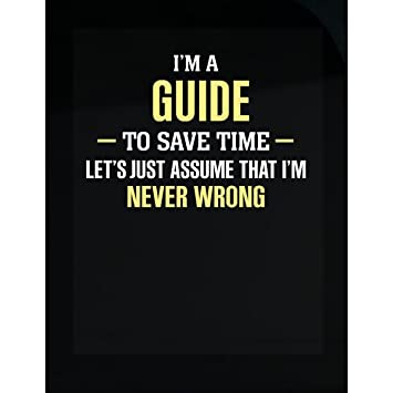 Guide to save time im never wrong sticker