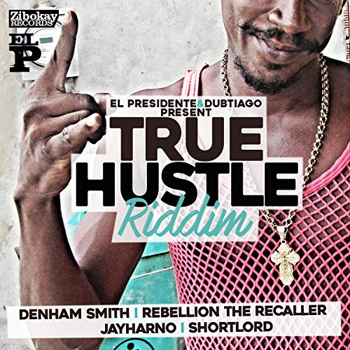 True Hustle [Explicit] - Smith Hustle Audio