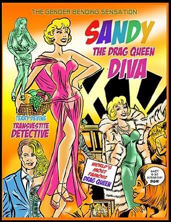 The Drag Queen Diva. Sandy. Terry Devine. Transvestite