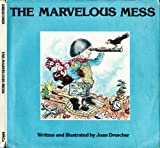 The Marvelous Mess, Joan Drescher, 0395291607
