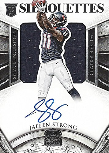 JAELEN STRONG 2015 Panini Crown Royale SILHOUETTES ROOKIE AUTOGRAPH (Game-Worn Jersey Patch) Blue Ink On-Card Signature Houston Texans Signed Insert NFL Collectible Football Trading Card