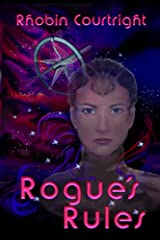 Rogue's Rules (Black Angel Series Book 1) Kindle Edition