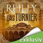 Das Turnier | Matthew Reilly