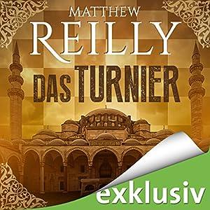 Das Turnier Hörbuch von Matthew Reilly Gesprochen von: Verena Wolfien