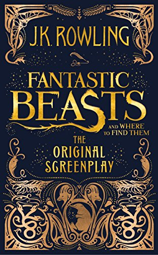 Fantastic Beasts and Where to Find Them: The Original Screenplay cover