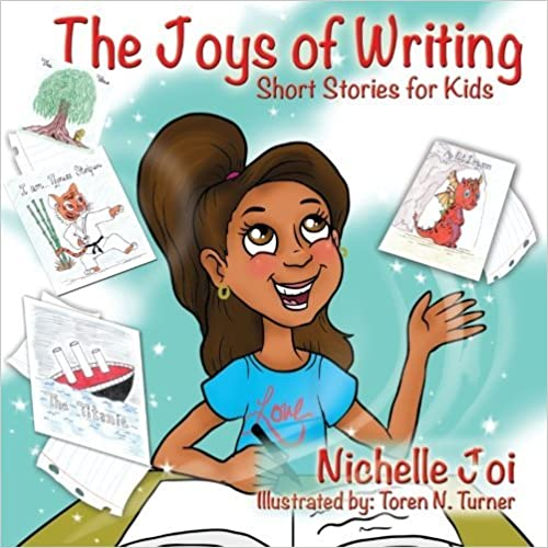 Book The Joys of Writing: Short Stories For Kids by Nichelle Joi (2016-04-07)