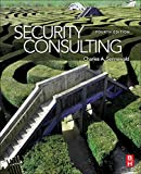 Security Consulting, Fourth Edition