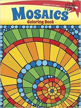 SPARK Mosaics Coloring Book Dover Spark Jessica Mazurkiewicz 9780486802138 Amazon Books