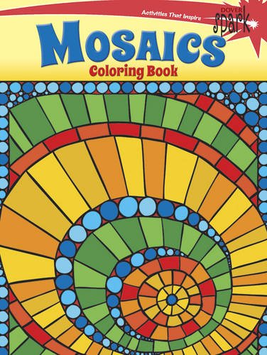 SPARK Mosaics Coloring Book (Dover Spark)