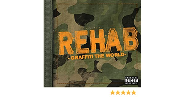 Graffiti The World Explicit Album Version Explicit By Rehab On Amazon Music Amazon Com