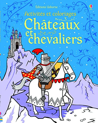 Châteaux et chevaliers - Activités et coloriages...