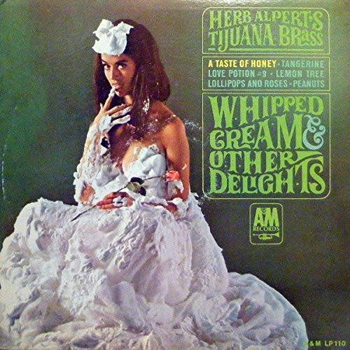 Whipped Cream & Other Delights by A&M Stereo SP 4110
