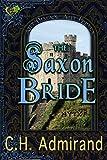 The Saxon Bride (Mo Ghrá Mo Chroí Go Deo Series Book 2)