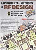 Experimental Methods in RF Design, Wes Hayward and Rick Campbell, 087259923X