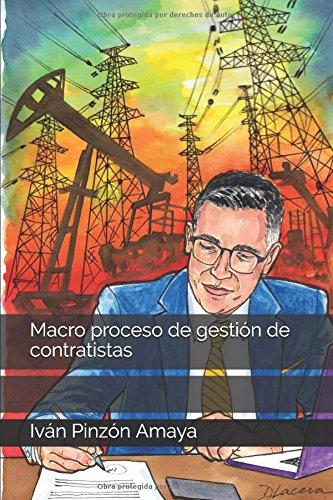 Macro proceso de gestion de contratistas (Abastecimiento estrategico)  [Pinzon Amaya, Ivan] (Tapa Blanda)