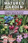 Nature's Garden: A Guide to Identifyi...