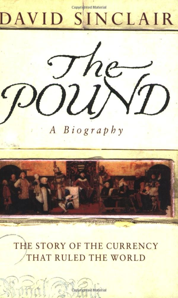 The Pound: A Biography: The Story of the Currency That Ruled the World ebook