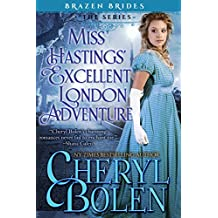 Miss Hastings' Excellent London Adventure (Brazen Brides Book 4)