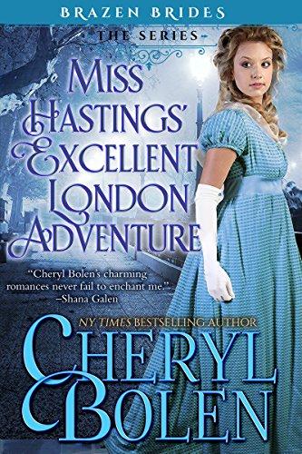 Miss Hastings' Excellent London Adventure (Brazen Brides Book 4) cover