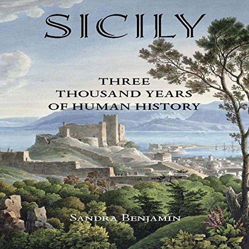 (Sicily: Three Thousand Years of Human History)