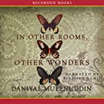 In Other Rooms, Other Wonders | Daniyal Mueenuddin