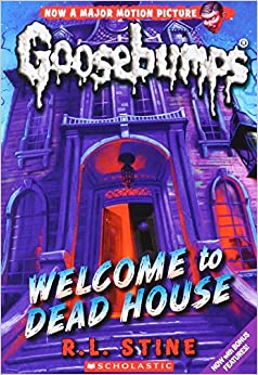 Welcome to dead house classic goosebumps r l stine for Classic house books