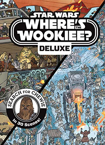 Star Wars Deluxe Where's the Wookiee? (Star Wars Where's the -