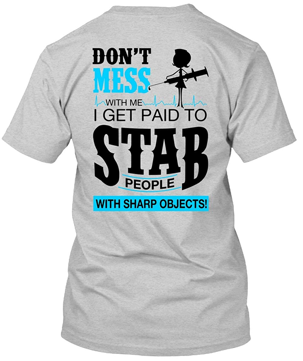 Amazon I Get Paid To Stab People T Shirt I Love Nurse T Shirt