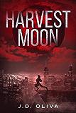 Harvest Moon: A Supernatural Werewolf Thriller