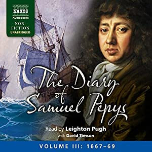 The Diary of Samuel Pepys: Volume III: 1667-1669 Audiobook