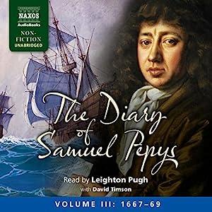 The Diary of Samuel Pepys: Volume III: 1667-1669 Audiobook