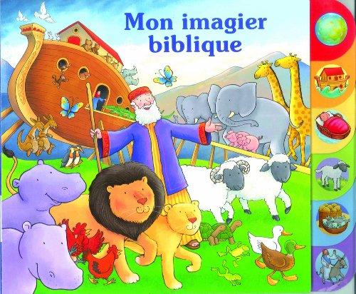 Mon imagier biblique by SOCIETE BIBLIQUE FRANCAISE