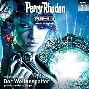 Der Weltenspalter (Perry Rhodan NEO 21) Hörbuch