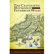 Calvinistic Methodist Fathers of Wales (2 Volume Set)