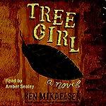 Tree Girl | Ben Mikaelsen