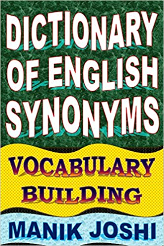 Printables Synonym English Word Main dictionary of english synonyms vocabulary building word power book 1 kindle edition by manik joshi reference kindle