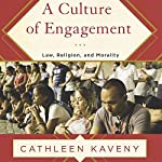 A Culture of Engagement: Law, Religion, and Morality | Cathleen Kaveny