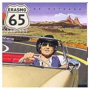 Erasmo 65: Na Estrada