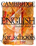 Cambridge English for Schools 1 Student's Book, Andrew Littlejohn and Diana Hicks, 0521421691