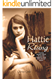 Hattie Rising: A young woman's search for joy and happiness using work, wits and talents. (Hattie Series Book 1)