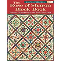 The Rose of Sharon Block Book (That Patchwork Place)