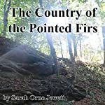 The Country of the Pointed Firs  | Sarah Orne Jewett