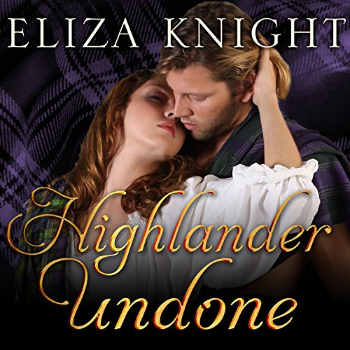Highlander Undone: Highland Bound Series, Book 5