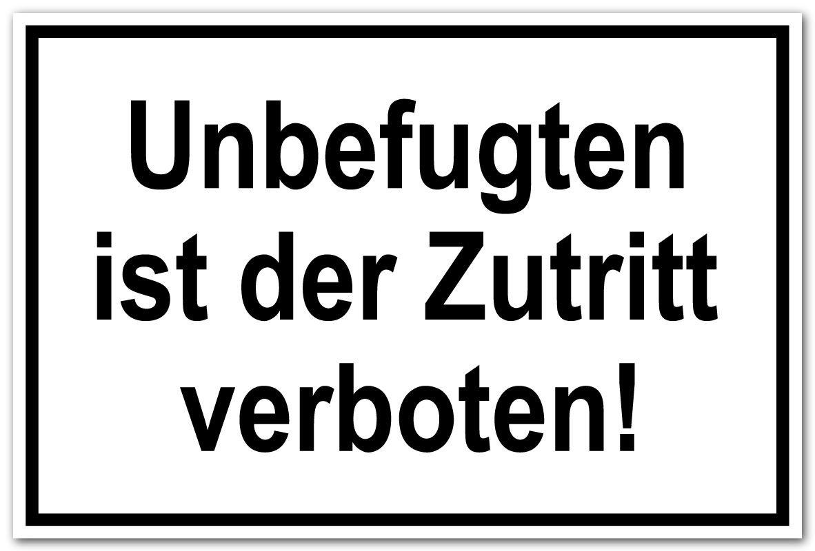 Zutrittsschild Unbefugten ist der Zutritt verboten! 20 x 30 cm Aluminium Selbstklebend
