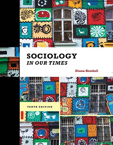Download Kendall's Sociology in Our Times, 10th Edition plus 4-months instant access to MindTapTM Sociology. Pdf